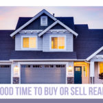 Is now a good time to sell real estate?