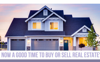 Real Estate & Coronavirus: Is Now a Good Time to Buy or Sell?